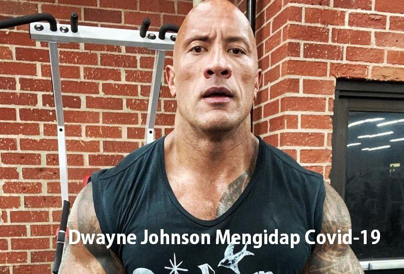 Dwayne Johnson Mengidap Covid-19