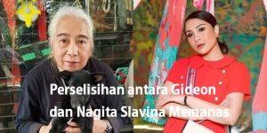 Perselisihan antara Gideon dan Nagita Slavina Memanas